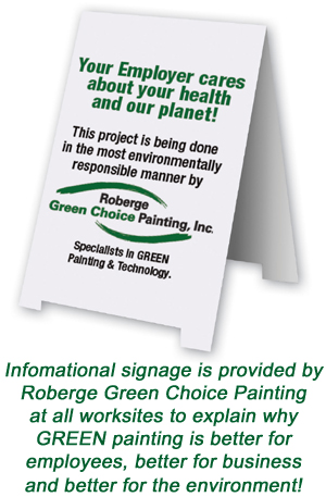 Earth Friendly Painting Contractor, Green Choice by Roberge Painting Company, Environmentally Responsible Painting, Eco-friendly Painting